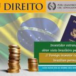 Visto permanente para investidor estrangeiro pessoa física