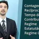 Contagem recíproca do tempo de contribuição: Regime Próprio (Estatutário) e Regime Geral (CLT)
