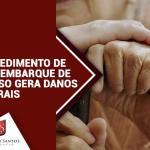 Impedimento de desembarque de idoso que viajava sob benefício da gratuidade gera danos morais