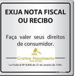 A nota fiscal do produto ou do serviço é direito e obrigação do Consumidor