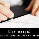 Contratos: Dicas de como analisar e elaborar