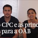 NCPC: Novidades nas principais peças cobradas na OAB