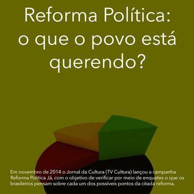 Reforma Poltica o que o povo est querendo