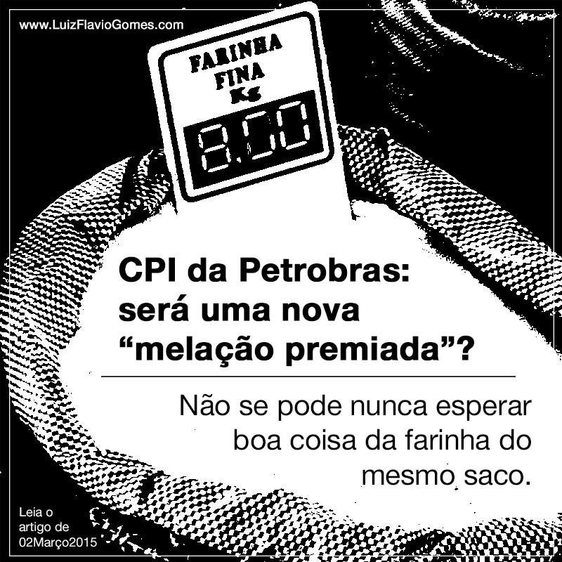 CPI da Petrobras ser uma nova melao premiada