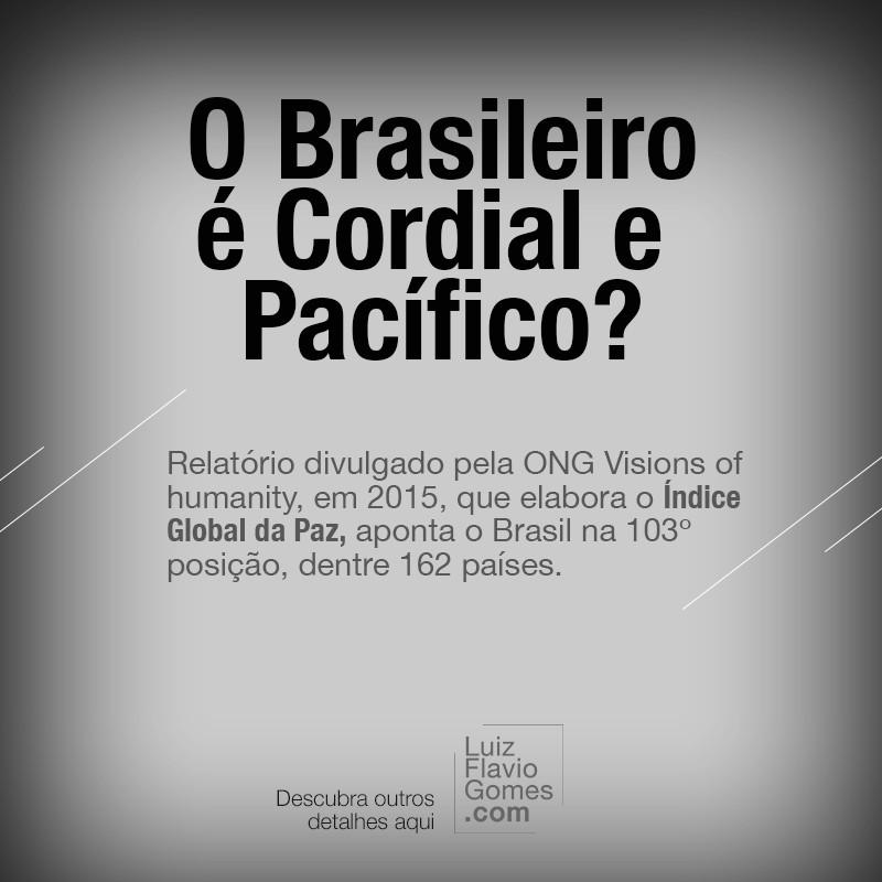 Brasileiro cordial e pacfico 103 no Ranking da Paz EUA 94
