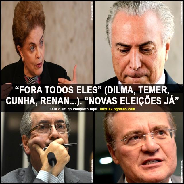 Fora todos eles Dilma Temer Cunha Renan Novas eleies j