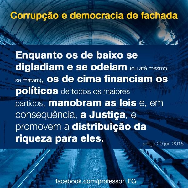 Corrupo e democracia de fachada 1 tem riqueza igual a 99