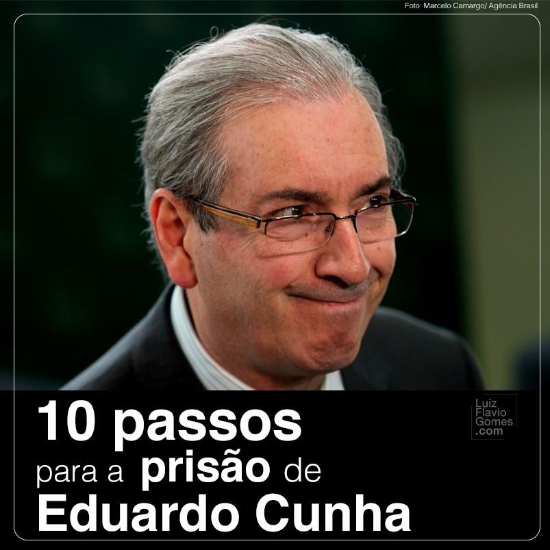 10 passos para a priso de Eduardo Cunha PMDB-RJ