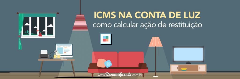 ICMS na conta de luz como calcular ao de restituio