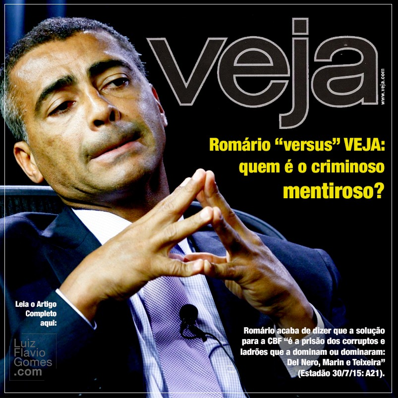 Romrio versus VEJA quem o criminoso mentiroso