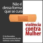 16 dias de ativismo pelo fim da violência contra mulheres