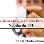 Laudo Judicial x Laudo Particular: