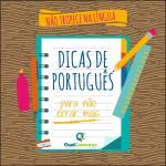 Confira 50 dicas de português para não escorregar nem no trabalho, nem na prova do concurso
