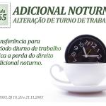 Súmula do TST - Adicional Noturno - Alteração de turno de trabalho.
