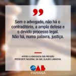 Nota oficial - garantia do direito de defesa e ao contraditório por intermédio de advogado(a)